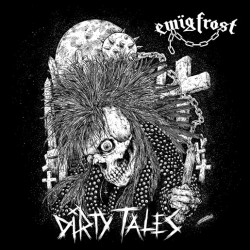 EWÏG FROST - Dirty Tales