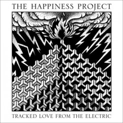 THE HAPPINESS PROJECT - Tracked Love from the Electric - 10""