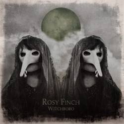 ROSY FINCH - Witchboro