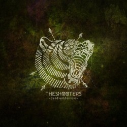 THE SHOOTERS - Dead Wilderness - CD