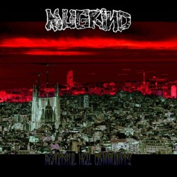 MUGRIND - Beautiful Hell Community - LP