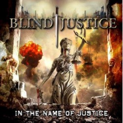 BLIND JUSTICE - In The Name Of Justice - CD