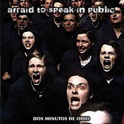 AFRAID TO SPEAK IN PUBLIC - Dos Minutos de Odio - CD