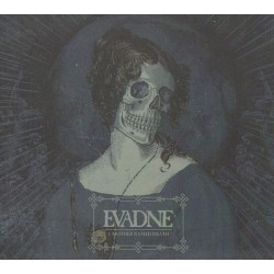 EVADNE - A Mother Named Death - CD