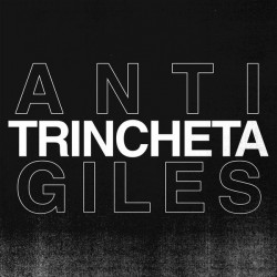 TRINCHETA - Anti Giles – EP 7'' (Colored)