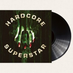 HARDCORE SUPERSTAR - Beg For It  - LP