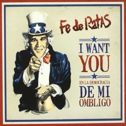 FE DE  RATAS - I Want You en la Democracia de mi Ombligo - CD