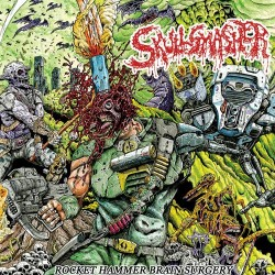 SKULLSMASHER - Rocket Hammer Brain Surgery - CD