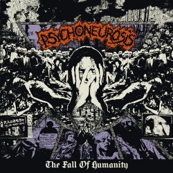 PSYCHONEUROSIS - The Fall Of Humanity - CD
