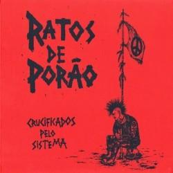 RATOS DE PORAO - Crucificados pelo sistema - LP