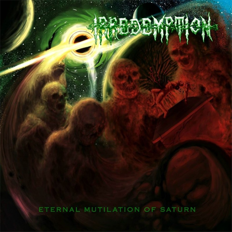 IRREDEMPTION - Eternal Mutilation of Saturn - LP