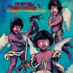THE NEPTUNE POWER FEDERATION - The Dawn Of The Magick Children - EP 7''.