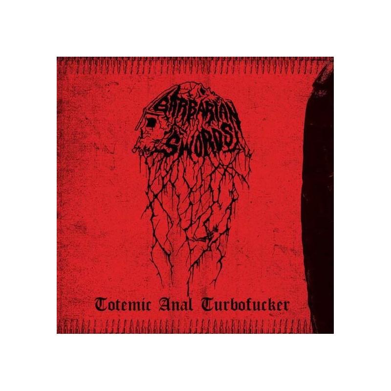 BARBARIAN SWORDS - Totemic Anal Turbofucker - LP