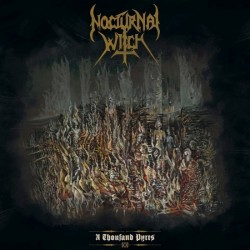 NOCTURNAL WITCH - A thousand Pyres - LP