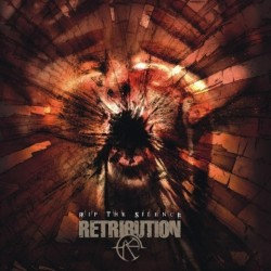 RETRIBUTION - Rip The Silence