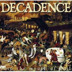 DECADENCE - Into the mouth of hell - 10""