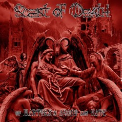 SCENT OF DEATH - Of Martyrs´s Agony and Hate
