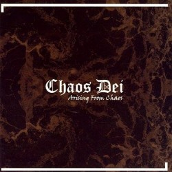 CHAOS DEI - Arising From Chaos