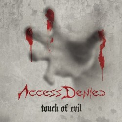 ACCESS DENIED - Touch of Evil