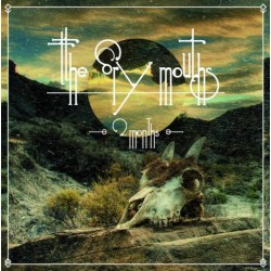"THE DRY MOUTHS - 2 Months - 10""+CD"