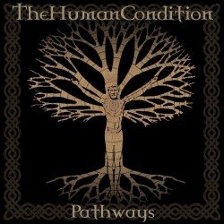 THE HUMAN CONDITION - Pathways - CD