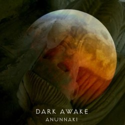 DARK AWAKE - Anunnaki - LP