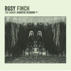 ROSY FINCH - The sunset acoustic sessions Vol.1 - CD
