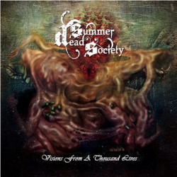DEAD SUMMER SOCIETY - Visions From a Thousand Lives