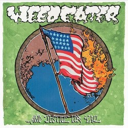 WEEDEATER - …And Justice For Y'All - CD