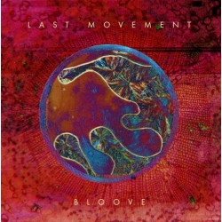 LAST MOVEMENT - Bloove - LP