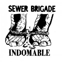 SEWER BRIGADE - Indomable - EP 7''